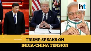 'PM Modi not in a good mood': Donald Trump on India-China border flare-up