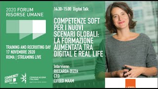 Youtube: Digital Talk | COMPETENZE SOFT PER I NUOVI SCENARI GLOBALI: LA FORMAZIONE AUMENTATA TRA DIGITAL E REAL LIFE
