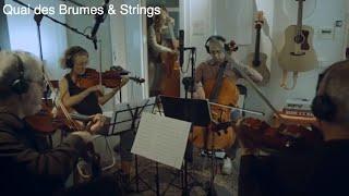 Quai des Brumes & AMF String Quartet – Ma Première lettre (C. Chaminade)