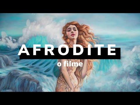 AFRODITE - O Filme