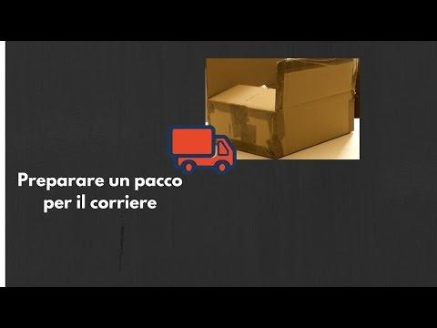 Come preparare un pacco per il corriere