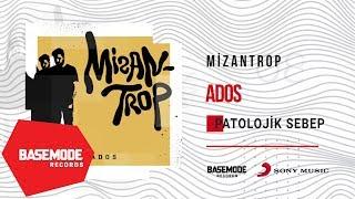 Ados - Patolojik Sebep | Official Audio
