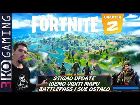 🛑 Stigao Update Igramo Fortnite Chapter 2 - Nova Mapa - Kupijemo BP - Ludiloooo !  SAC: 3kogaming