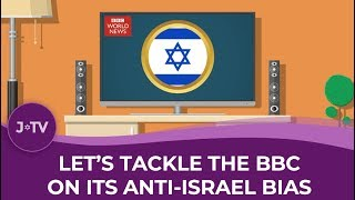 WATCH: the BBC's anti-Israel bias exposed