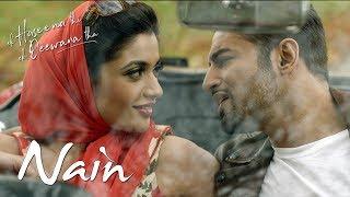Nain Lyrics | Ek Haseena Thi Ek Deewana Tha | Music by