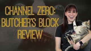 Channel Zero: Butcher's Block - TV Review (No Spoilers)