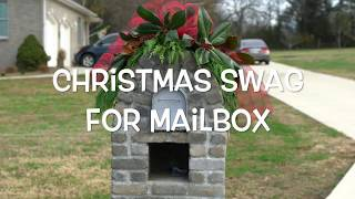 How To Make A Christmas Swag For Your Mailbox