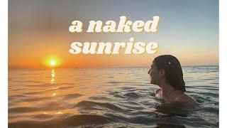 a naked sunrise 🌞