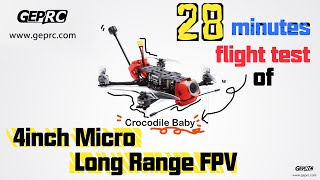 More than 28 minutes Micro long range flight testing video----Crocodile Baby 4inch long range FPV