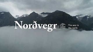 Norðvegr: The Way to the North