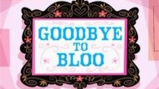 Goodbye To Bloo Ending