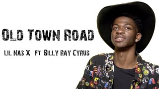 Lil Nas X   Old Town Road Ft. Billy Ray Cyrus [ Lyrics ]