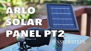 TESTED Netgear Arlo Pro2 + Pro + GO Solar Panel Charger PART 2 by Wasserstein Review