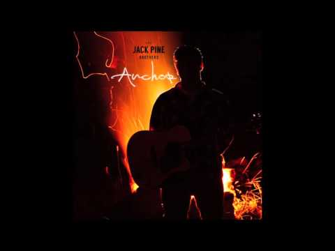 The Jack Pine Brothers - Anchor