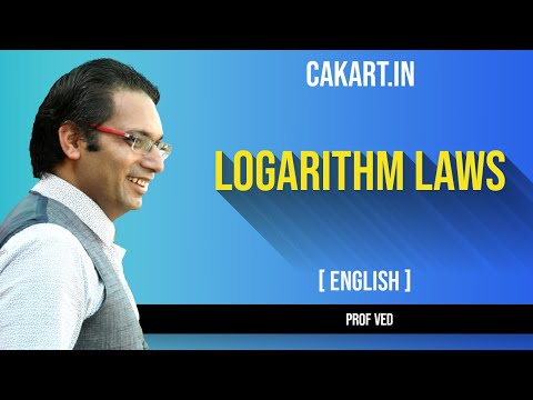 logarithm laws by prof ved for ca/cs/cma foundation students