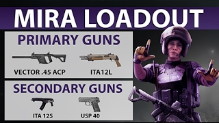 [ENGLISH] RAINBOW SIX SIEGE - Mira Loadout Review [Operation Velvet Shell]