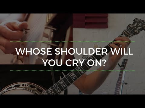 Whose Shoulder Will You Cry On [Song of the Week]
