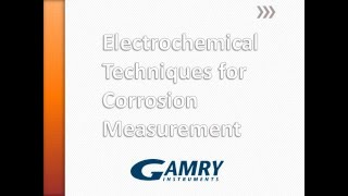 Electrochemical Techniques for Corrosion Measurement