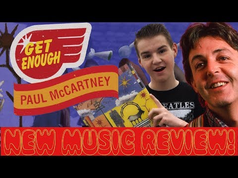 PAUL McCARTNEY - 'GET ENOUGH' 2019 NEW SINGLE REVIEW! (HIStory In The Mix Bonus)