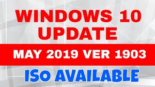 windows 10 may 2019 update download iso - TH-Clip