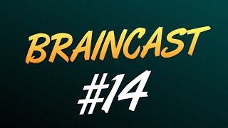 Braincast #14 - Конкурс, E3, GTX 1080