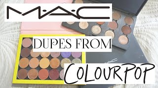 MAC EYESHADOW DUPES FROM COLOURPOP