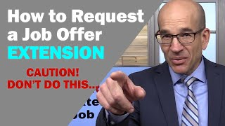 How to Request a Job Offer Extension