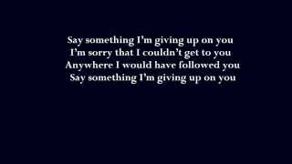 Say Something -   Boyce Avenue & Carly Rose Sonenclar LYRICS