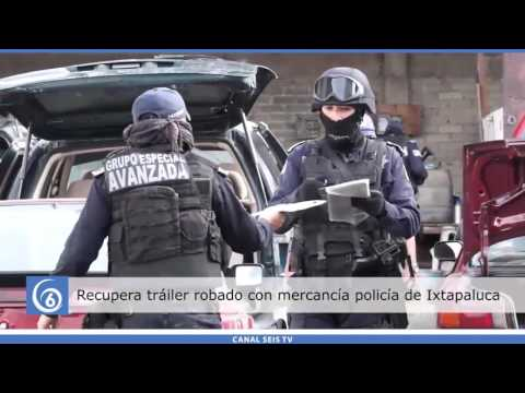 Recupera tráiler robado con mercancía, Policía Municipal de Ixtapaluca
