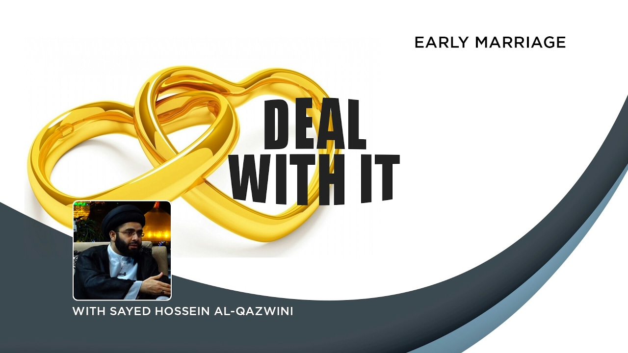 Early Marriage | Deal With It Episode 2