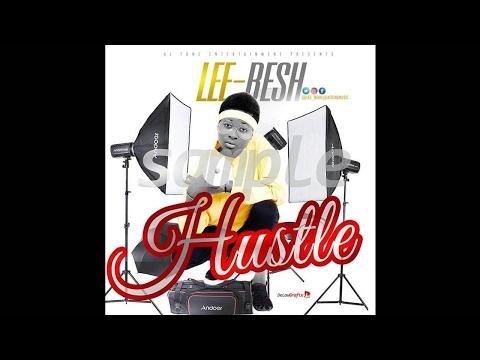 Lee besh . Hustle official audio 2017