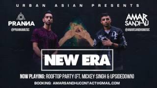 Gambar cover 06 - Amar Sandhu & PRANNA - Rooftop Party (ft. Mickey Singh & UpsideDown)