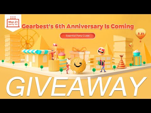 , title : '【CLOSED】Gearbest's 6th Anniversary Party 2020 is COMING! Crazy Sale! Great Discount! More Coupons!'