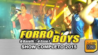 Forró Boys Ao Vivo - Show Completo Full HD