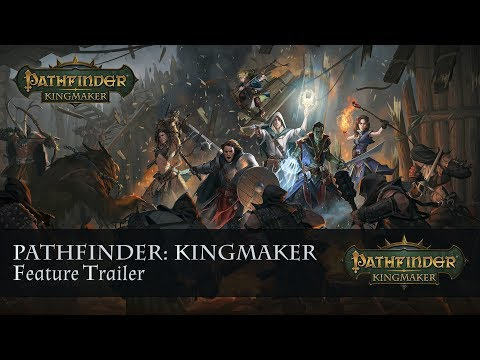 Pathfinder: Kingmaker Features Trailer