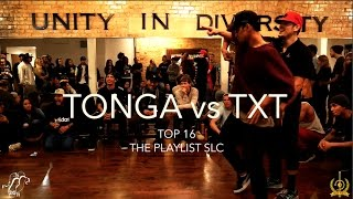 Tonga vs. Txt | Top 16 | The Playlist SLC Vol. 1 | #SXSTV