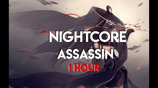 Nightcore   Assassin (1 Hour)