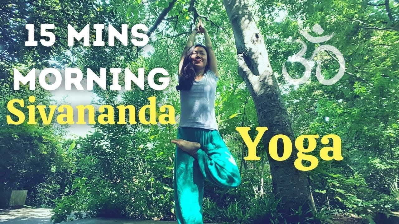 15 MINS MORNING | SIVANANDA YOGA