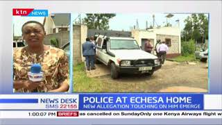 Police camp at Former CS Echesa Karen home, new allegations touching on him emerge