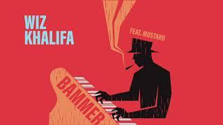 Wiz Khalifa -  Bammer [Official Audio]