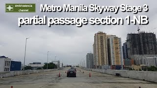 Metro Manila Skyway Stage 3 - partial passage of Section 1
