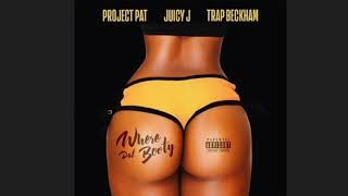 Project Pat x Trap Beckham x Juicy J Where That (DAT) Booty Official Audio