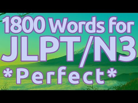 , title : 'Learn ALL 1800 JLPT N3 Vocabulary Perfect!