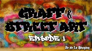 Graffiti Art - Web série sur le Graffiti et le Street Art à la Réunion