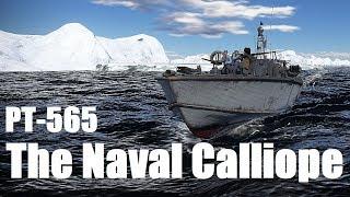 THE NAVAL CALLIOPE War Thunder Elco PT 565