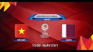 Xem Lại Bán Kết Châu Á 2018 U23 Việt Nam Vs U23 Qatar   Full Cả Trận