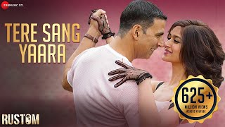 Tere Sang Yaara - Full Audio | Rustom | Akshay Kumar & Ileana D
