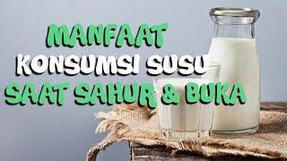 Manfaat Minum Susu ketika Sahur dan Berbuka Puasa, Bisa Jaga Tubuh Tetap Fit