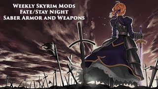 Weekly Skyrim Mods: Fate Stay/Night Saber's Armor, Weapons and Companion