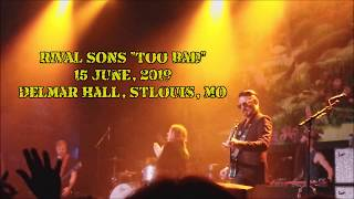 """Rival Sons """"Too Bad"""", Delmar Hall, St.Louis, June 15, 2019"""
